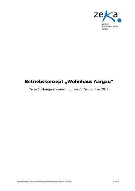 """Betriebskonzept """"Wohnhaus Aargau"""" - zeka, Zentren ..."""