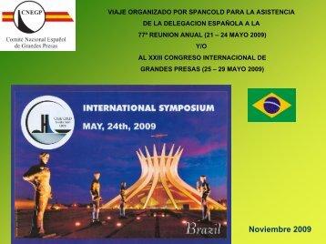 Programa del Viaje a la 77ª Reunión Anual y/o al XXIII ... - spancold