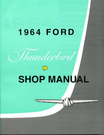 DEMO - 1964 Ford Thunderbird Shop Manual - ForelPublishing.com