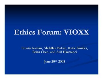 vioxx ethical issues Vioxx decisions – were they ethical in the late 1990s, a pharmaceutical company called merck was a leader in this industry the pharmaceutical industry required.
