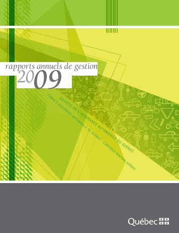 Rapports annuels de gestion 2009 - Société de l'assurance ...