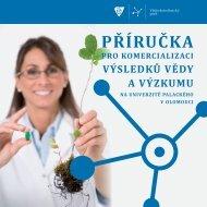Příručka pro komercializaci výsledků vědy a výzkumu na ... - VTP UP