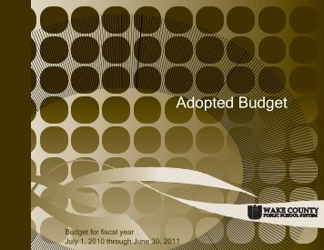2010-11 Adopted Budget - Wake County Public School System