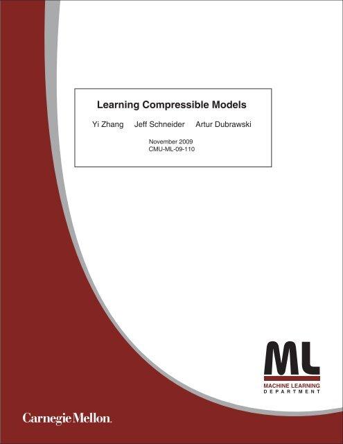 Learning Compressible Models - Carnegie Mellon University