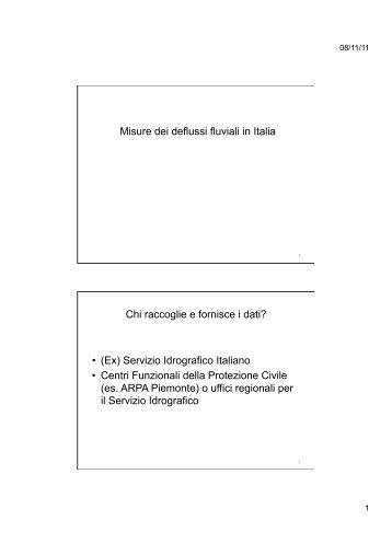 Misure dei deflussi fluviali in Italia Chi raccoglie e ... - idrologia@polito