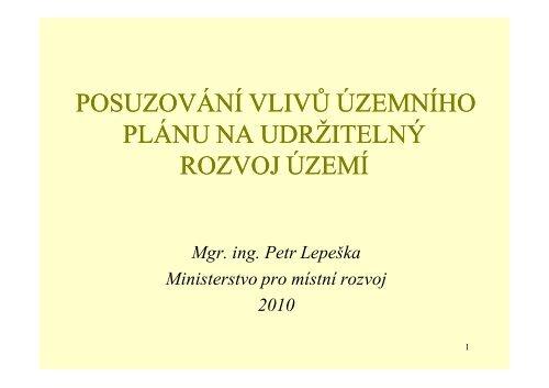 Posuzování vlivů územního plánu na udržitelný rozvoj území (Mgr ...
