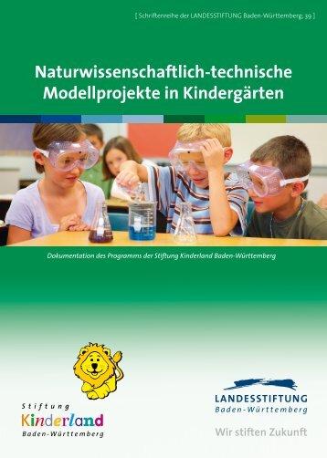 Naturwissenschaftlich-technische Modellprojekte in Kindergärten