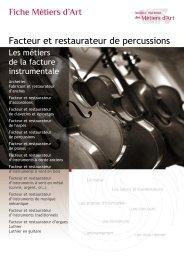 Facteur et restaurateur de percussions - Institut National des Métiers ...