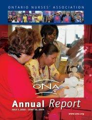 Annual Report: July 1, 2008 - June 30, 2009 - Ontario Nurses ...