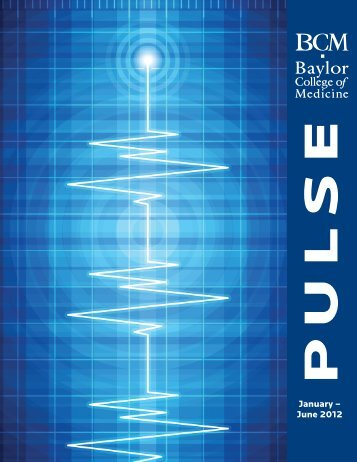 January – June 2012 - Baylor College of Medicine