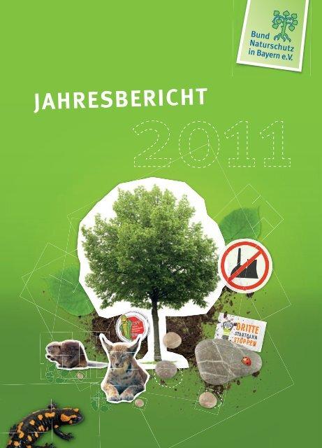 Jahresbericht 2011 - Bund Naturschutz in Bayern eV