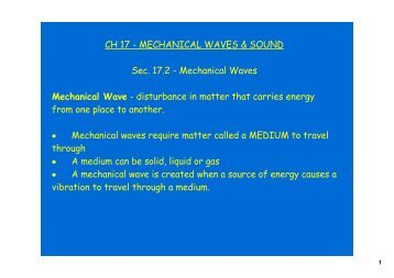 Mechanical Waves Mechanical Wave