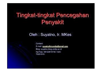 IKM6-Tingkat Pencegahan Penyakit - Suyatno, Ir., MKes - Undip