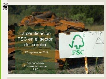 La certificación FSC en el sector del corcho - WWF