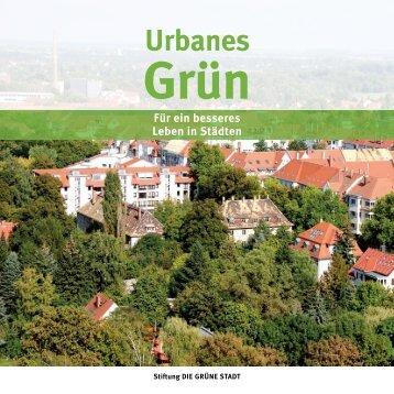 Urbanes Grün - Die grüne Stadt