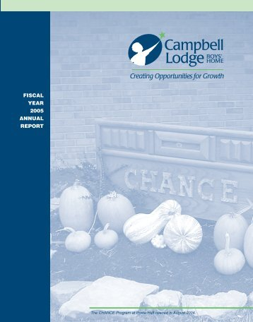 FISCAL YEAR 2005 ANNUAL REPORT - Campbell Lodge Boys Home