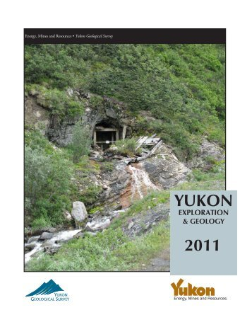 yukon exploration & geology 2011 - Government of Yukon