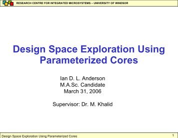 Design Space Exploration Using Parameterized Cores - Research ...