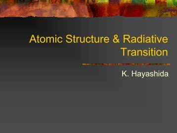Atomic Structure, Radiative Transition