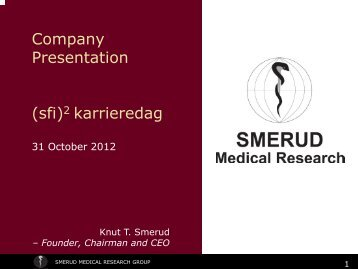 SMERUD Medical Research Group a full-service phase II-IV ... - sfi