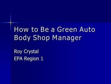 How to Be a Green Auto Body Shop Manager - VT DEC ...