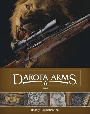 Dakota 76 Safari Rifle Catalog 2012 - Euro Optics Ltd.