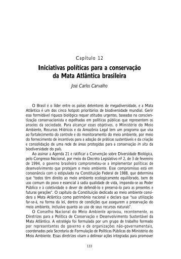 12. Iniciativas políticas para a conservação da Mata Atlântica ...