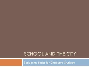 School and the City Budgeting Basics