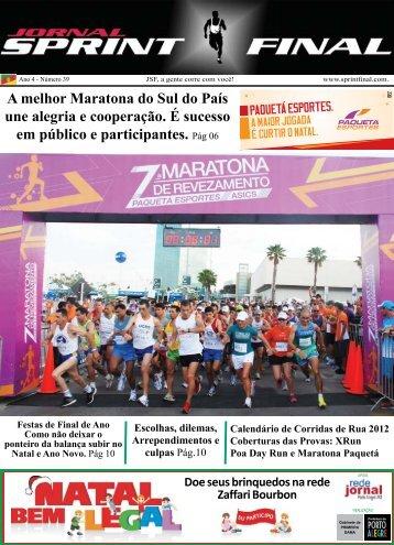 A melhor Maratona do Sul do País une alegria e cooperação. É ...