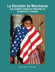 Los pueblos indígenas migrantes de Guatemala y Chiapas - Acnur