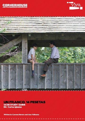 UN FRANCO, 14 PESETAS - Cornerhouse
