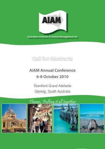 AIAM Call for Abstracts 2010.indd - Australian Institute of Animal ...