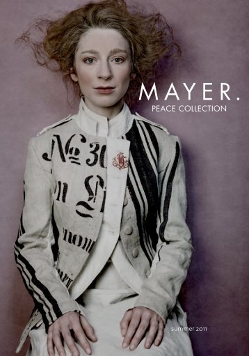 Lookbook Sommer 2011 - mayer   PEACE COLLECTION