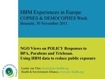 NGO Views on POLICY Responses to BPA, Parabens ... - COPHES