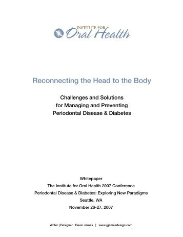 2007 Conference - FULL Whitepaper - Institute for Oral Health