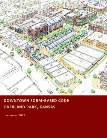 Downtown Form-Based Code - City of Overland Park