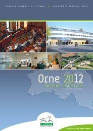 Rapport d'activité 2012 - Conseil Général de l'Orne