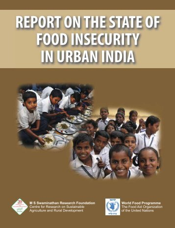 Report on the State of Food Insecurity in Urban India, 2010 - M. S. ...