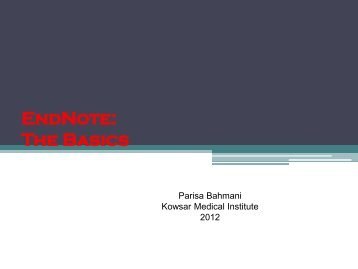 EndNote: The Basics - Kowsar Medical Institute