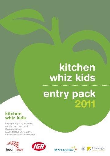 kitchen whiz kids entry pack 2011 - Association of Independent ...