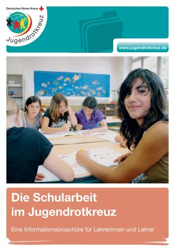 Schularbeit im Jugendrotkreuz - Schulen in Oberfranken