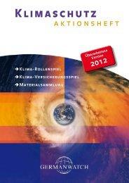 Klimaschutz Aktionsheft. Überarbeitete Version 2012 - Germanwatch