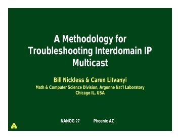 A Methodology for Troubleshooting Interdomain IP Multicast - Nanog