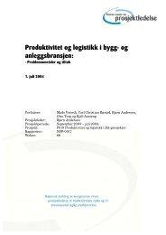 Produktivitet og logistikk i bygg- og anleggsbransjen: - Statsbygg