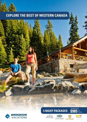 ExplorE thE BEst of WEstErn Canada - Anderson Vacations