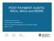 POST PAYMENT AUDITS: RACs, MACs and MORE - Davis Wright ...