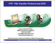 FTP : File Transfer Protocol and Z/OS - Laura Jeanne Knapp
