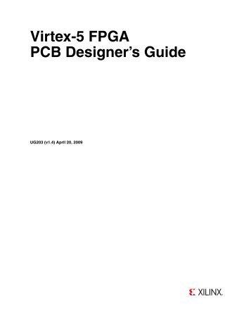 Xilinx UG203 Virtex-5 FPGA PCB Designer's Guide