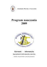 Program nauczania 2009 - Informatyka - Akademia Morska w ...