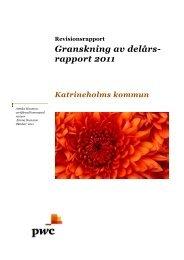 Granskning av delårsrapport 2011.pdf - Katrineholms kommun